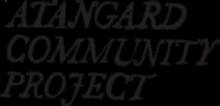 Atangard Community Project